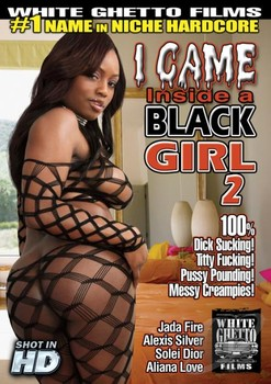 I Came Inside A Black Girl 2 (2014) WEBRip